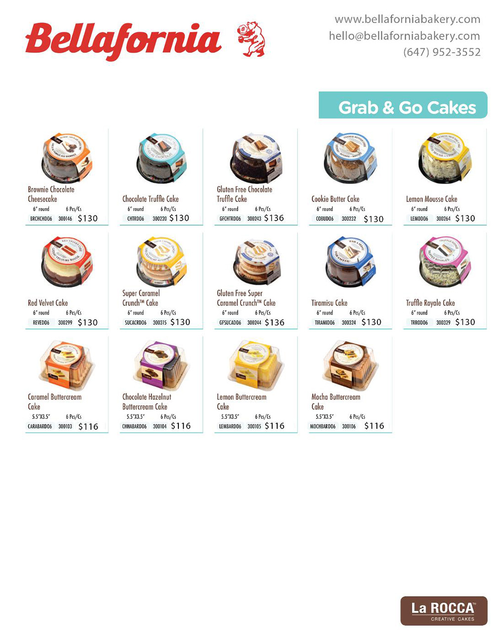 Bellafornia Bakery Cakes Menu Grab and Go Cakes